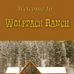 Welcome To Wolfpack Ranch